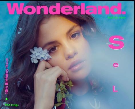10 ans de Wonderland Magazine : Selena Gomez divine en Une du magazine !